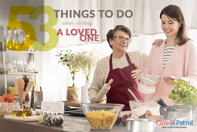 Enjoying time with a loved one. CarePatrol's list of 53 activities to enjoy when vising a loved one.