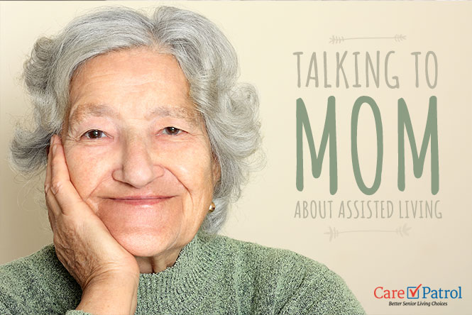 """Image of an elderly woman with the title """"Talking to Mom about Assisted Living."""""""